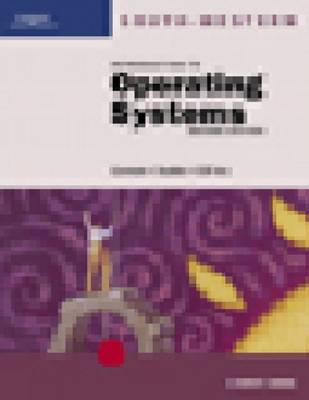 Introduction to Operating Systems A Survey Course by CEP Inc., Mary Gorman, Todd Stubbs
