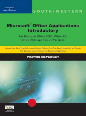 Microsoft Office Applications Introductory Course Introductory by Pasewark and Pasewark, William R. Pasewark