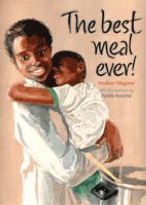 The Best Meal Ever by Sindiwe Magona