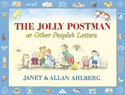 The Jolly Postman or Other People's Letters by Janet Ahlberg, Allan Ahlberg