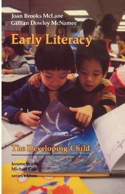 Early Literacy by Joan Brooks McLane, Gillian Dowley McNamee