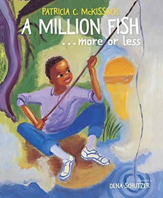 Million Fish...More or Less by Patricia C. McKissack