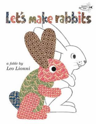 Let's Make Rabbits by Leo Lionni