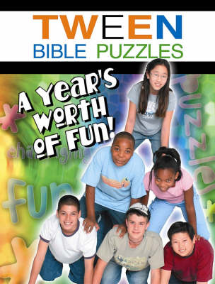 Tween Bible Puzzles A Year's Worth of Fun by Abingdon Press