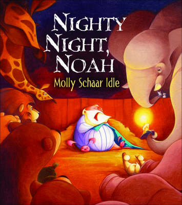 Nighty Night, Noah by Molly Schaar Idle