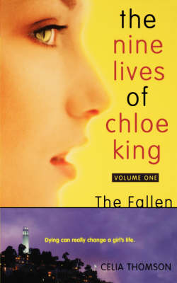 Nine Lives of Chloe King the F by Celia Thomson