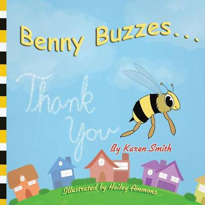 Benny Buzzes... Thank You by Smith Karen