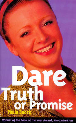 Dare, Truth or Promise by Paula Boock