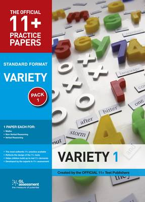 11+ Practice Papers, Variety Pack 1, Standard Maths Test 1, Verbal Reasoning Test 1, Non-verbal Reasoning Test 1 by GL Assessment