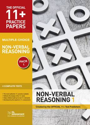 11+ Practice Papers, Non-verbal Reasoning Pack 1, Multiple Choice Non-verbal Reasoning Test 1, Non-verbal Reasoning Test 2, Non-verbal Reasoning Test 3, Non-verbal Reasoning Test 4 by