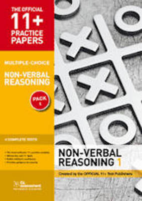 11+ Practice Papers, Non-Verbal Reasoning Pack 2 (Multiple Choice) NVR Test 5, NVR Test 6, NVR Test 7, NVR Test 8 by GL Assessment
