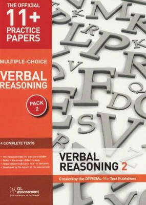 11+ Practice Papers, Verbal Reasoning Pack 2 (Multiple Choice) VR Test 5, VR Test 6, VR Test 7, VR Test 8 by GL Assessment