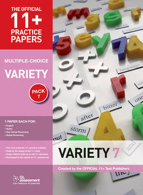 11+ Practice Papers, Variety Pack 7 (Multiple Choice) English Test 7, Maths Test 7, NVR Test 7, VR Test 7 by GL Assessment