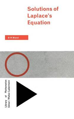 Solutions of Laplace's Equation by D.R. Bland