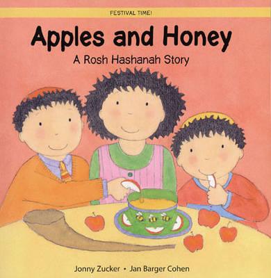 Apples and Honey A Rosh Hashanah Story by Jonny Zucker