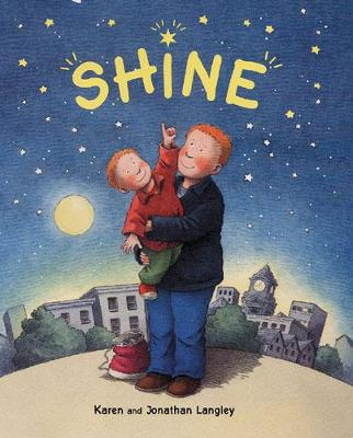 Shine! by Karen Langley, Jonathan Langley