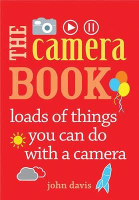 The Camera Book by John Davis
