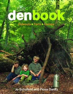 The Den Book by Jo Schofield, Fiona Danks
