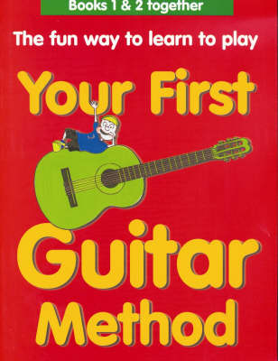 Your First Guitar Method Omnibus Edition by Mary Thompson