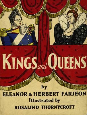 Kings and Queens of England by Eleanor Farjeon, Herbert Farjeon