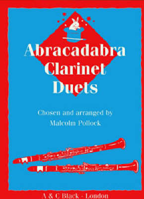 Abracadabra Clarinet Duets Pupil's Book by Malcolm Pollock