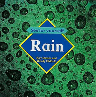 Rain by Kay Davies, Wendy Oldfield, Robert Pickett