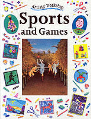 Sports and Games by Penny King, Clare Roundhill