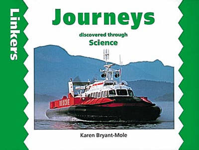 Journeys Through Science by Karen Bryant-Mole, Zul Mukhida