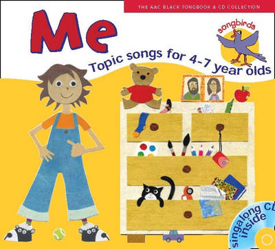Songbirds Songbirds: Me: Songs for 4-7 Year Olds by Ana Sanderson