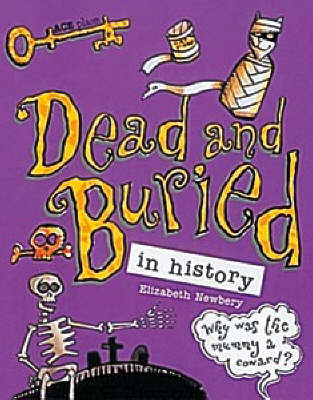 Dead and Buried In History by Elizabeth Newbury