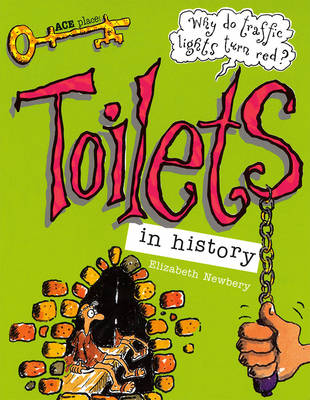 Toilets In History by Elizabeth Newbury