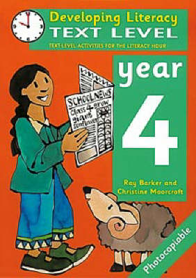 Text Level: Year 4 Text Level Activities for the Literacy Hour by Ray Barker, Christine Moorcroft