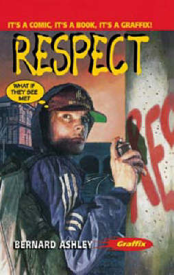 Respect by Bernard Ashley