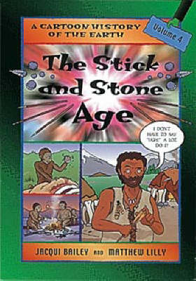The Stick and Stone Age by Jacqui Bailey