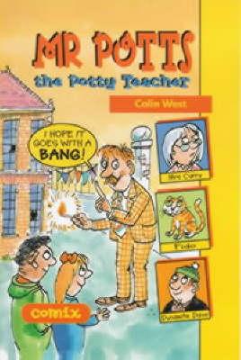 Mr. Potts the Potty Teacher by Colin West