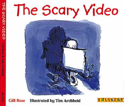 The Scary Video by Gill Rose