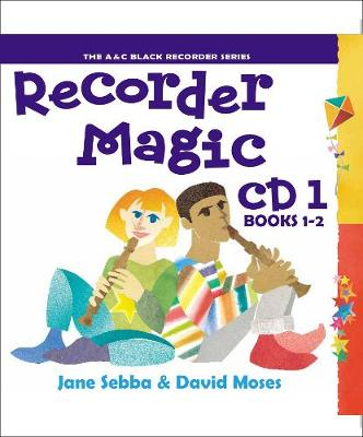 Recorder Magic Recorder Magic CD 1 (For books 1 & 2) by David Moses, Jane Sebba