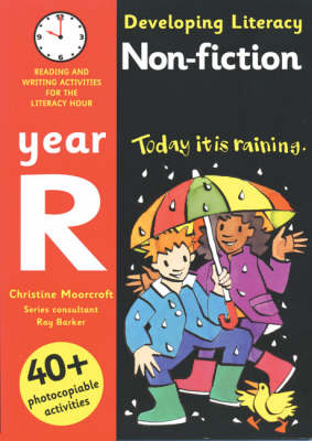 Non-fiction: Year R Reading and Writing Activities for the Literacy Hour by Christine Moorcroft