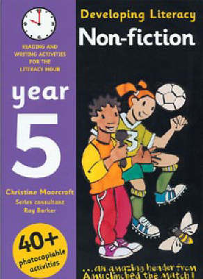 Non-fiction: Year 5 Reading and Writing Activities for the Literacy Hour by Christine Moorcroft