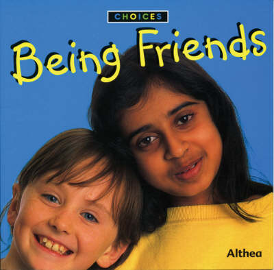 Being Friends by Althea Braithwaite