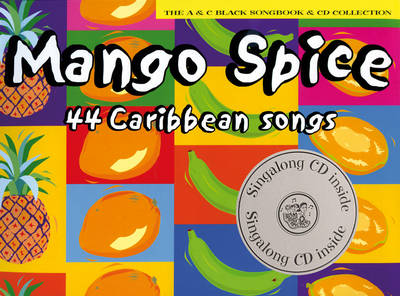 Mango Spice 44 Caribbean Songs by Yvonne Conolly