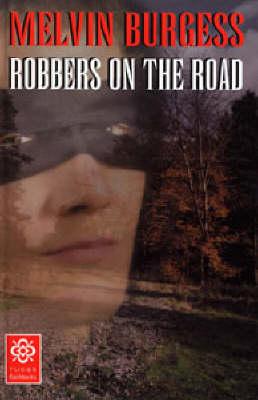 Highwayman by Melvin Burgess