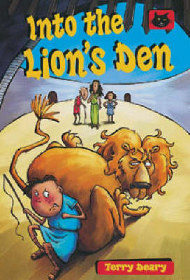 Into the Lion's Den by Terry Deary