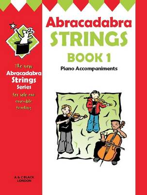 Abracadabra Strings Piano Accompaniments by Christopher Hussey, Jane Sebba