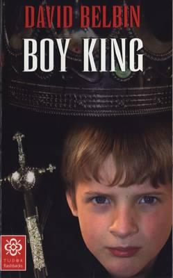 Boy King by David Belbin