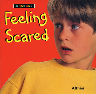Feeling Scared by Althea Braithwaite