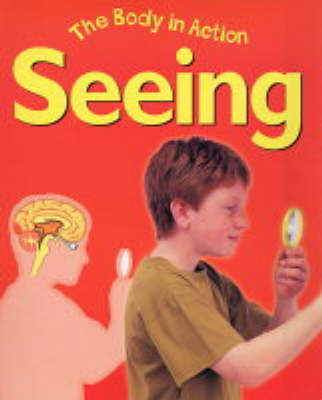 Seeing by Bailey Publishers Association, Claire Llewellyn, Jillian Powell