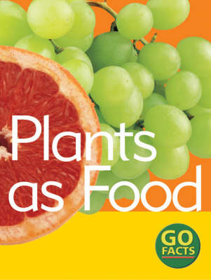 Plants as Food by Paul McEvoy