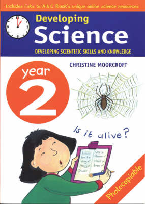 Developing Science: Year 2 Developing Scientific Skills and Knowledge by Christine Moorcroft