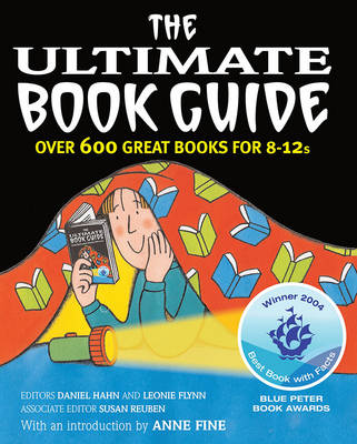 The Ultimate Book Guide Over 600 Good Books for 8-12s by Anne Fine